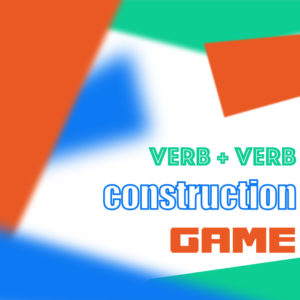 verb_verb_construction_esl_expertz
